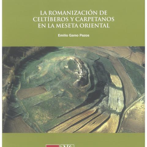 """Zona Arqueológica 22. """"La romanización de celtíberos y carpetanos en la Meseta Oriental"""""""