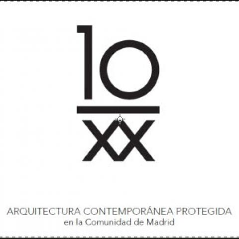 Ref. 50099 10/XX Arquitectura contemporánea protegida en la Comunidad de Madrid