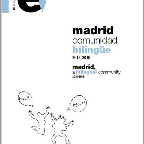 Ref 16456 Madrid, Comunidad Bilingüe 2018-2019 Madrid, a Bilingual Community 2018-2019