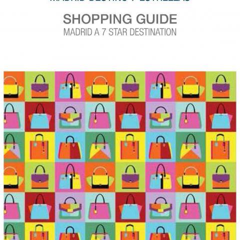 Cubierta Guía de compras Madrid Destino 7 Estrellas = Shopping Guide Madrid a 7 Star Destination