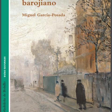 Ref. 01766  Guía del Madrid barojiano