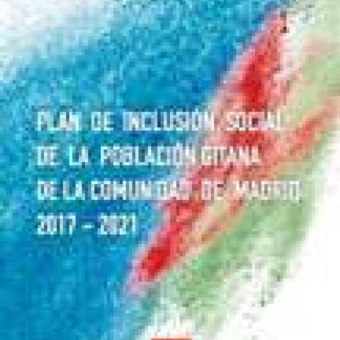 Plan de Inclusión Social de la Población Gitana de la Comunidad de Madrid 2017 - 2021