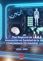 Plan Regional de Innovación en Sanidad 2018-2020